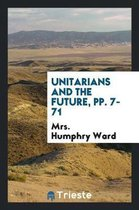Unitarians and the Future, Pp. 7-71