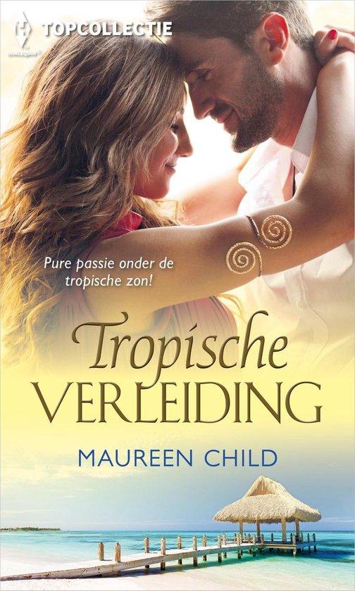 Topcollectie 103 - Tropische verleiding - Maureen Child pdf epub