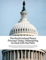 The North Ireland Peace Process Today