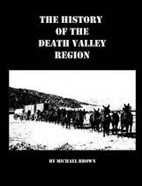The History of the Death Valley Region