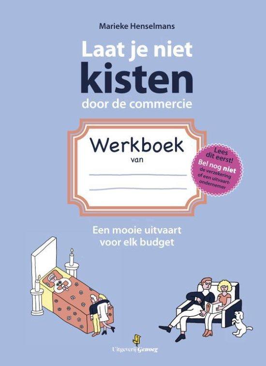 Laat je niet kisten door de commercie | Werkboek - Marieke Henselmans |