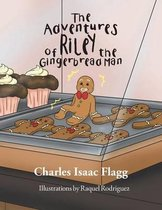 The Adventures of Riley the Gingerbread Man