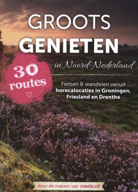 Groots genieten in Noord Nederland - none |