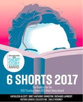 Omslag Six Shorts 2017: The finalists for the 2017 Sunday Times EFG Short Story Award