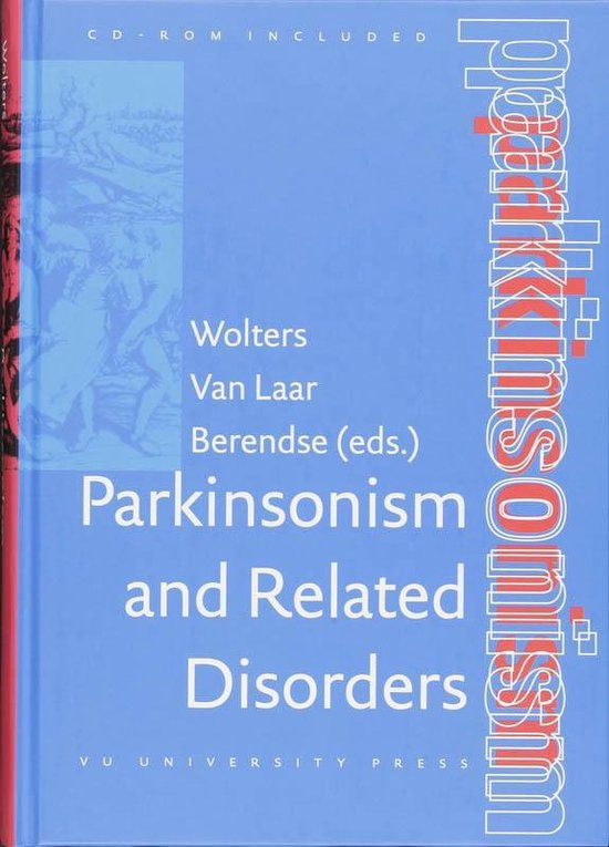 Parkinsonism and Related Disorders - E. Ch. Wolters |