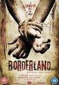 Borderland