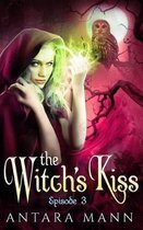 The Witch's Kiss (Episode 3)