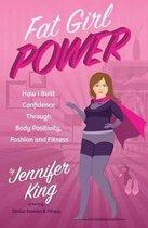 Fat Girl Power