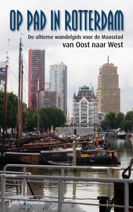 Op pad in Rotterdam - Eddy le Couvreur pdf epub