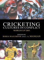 Cricketing Cultures in Conflict