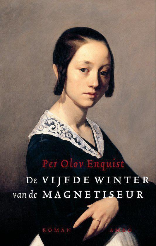 De Vijfde Winter Van De Magnetiseur - Per Olov Enquist |