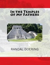 In the Temples of My Fathers