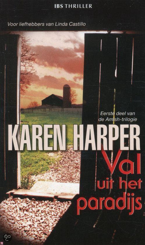 Val Uit Het Paradijs - Karen Harper  