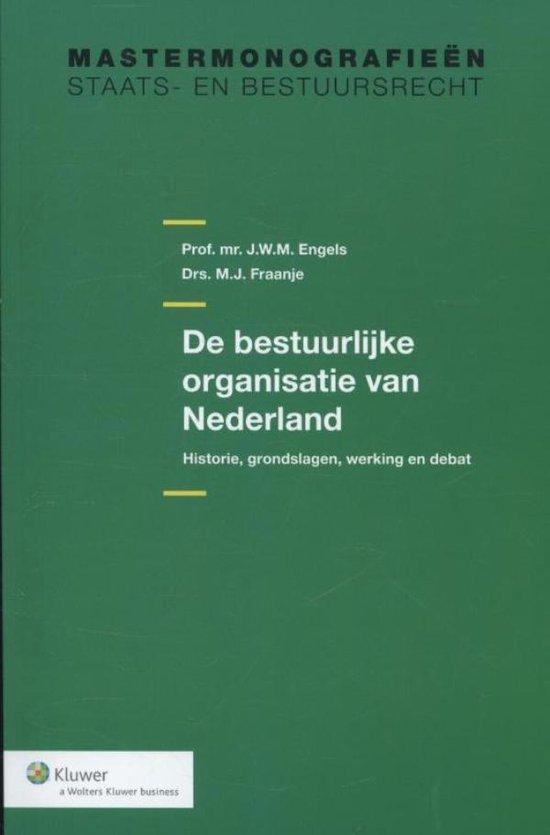 Mastermonografieën staats- en bestuursrecht - De bestuurlijke organisatie van Nederland - J.W.M. Engels |