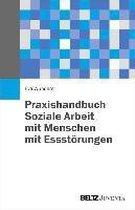 Praxishandbuch Soziale Arbeit mit Menschen mit Essstörungen