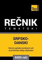 Srpsko-Danski tematski rečnik - 5000 korisnih reči