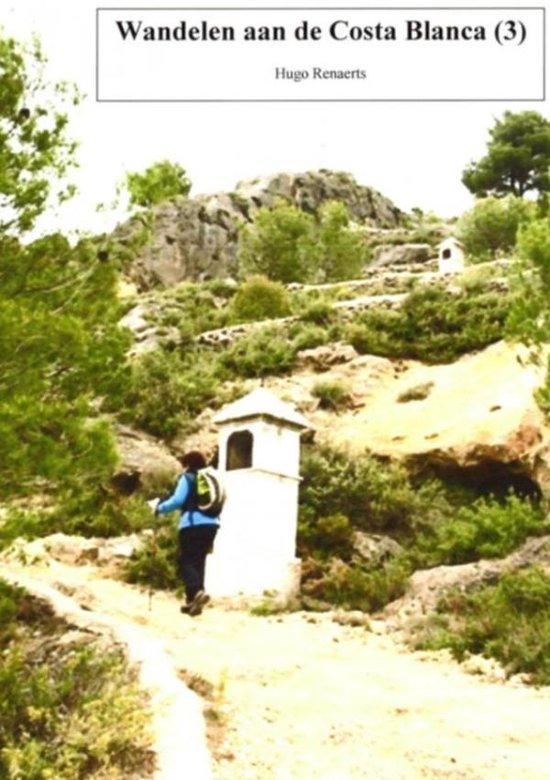 Wandelroutes aan de Costa Blanca 2 - Hugo Renaerts |