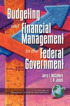 Public Budgeting and Financial Management in the Federal Government