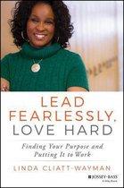 Lead Fearlessly, Love Hard
