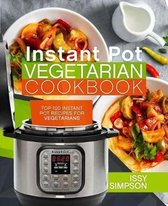 Instant Pot Vegetarian Cookbook