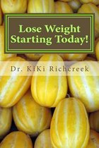 Lose Weight Starting Today!
