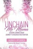 Omslag Unchain Me Mama
