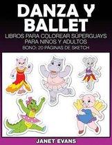 Danza y Ballet