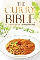 The Curry Bible - 25 Unforgettable Curry Recipes