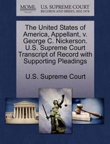 The United States of America, Appellant, V. George C. Nickerson. U.S. Supreme Court Transcript of Record with Supporting Pleadings