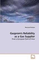 Gazprom's Reliability as a Gas Supplier