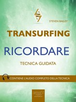 Transurfing. Ricordare