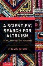 A Scientific Search for Altruism