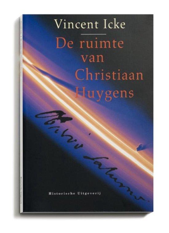 De ruimte van Christiaan Huygens - Vincent Icke  