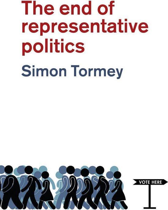Boek cover The End of Representative Politics van Simon Tormey (Onbekend)