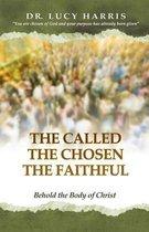 The Called; The Chosen; The Faithful