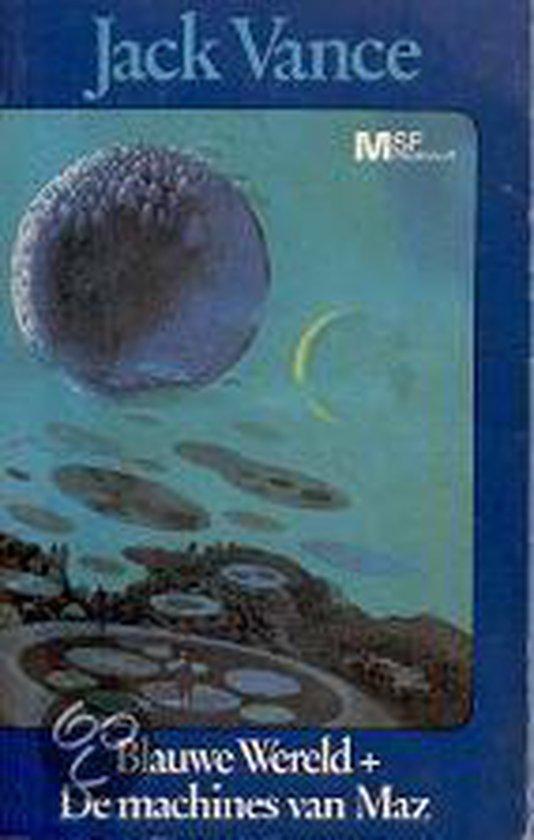 Blauwe wereld + De machines van Maz - Jack Vance  