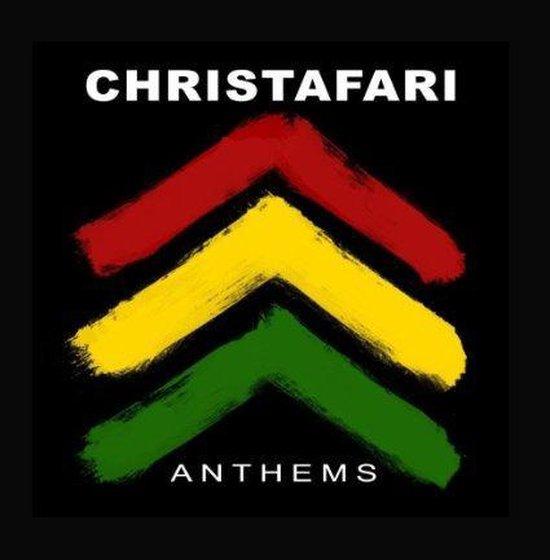 Christafari - Anthems