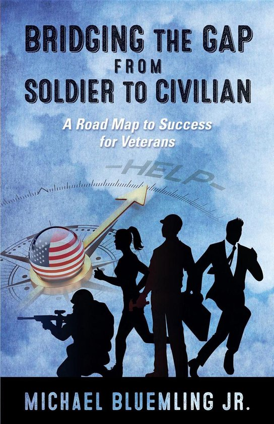 Bridging the Gap from Soldier to Civilian