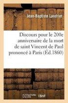 Discours pour le 200e anniversaire de la mort de saint Vincent de Paul prononce a Paris