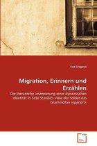 Migration, Erinnern Und Erzahlen