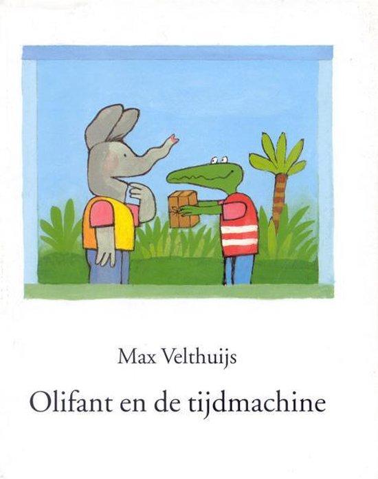 Olifant en de tijdmachine - Max Velthuijs |