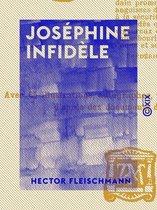Joséphine infidèle
