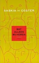 Boekomslag van 'Wat alleen wij horen'