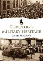 Coventry's Military Heritage