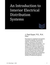 An Introduction to Interior Electrical Distribution Systems