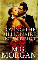 Loving the Billionaire Picture Perfect