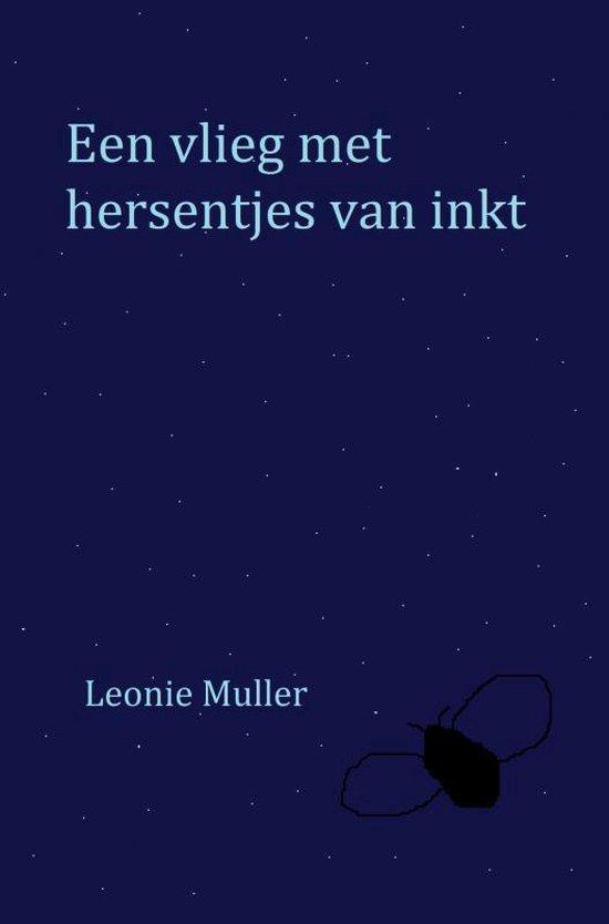 Een vlieg met hersentjes van inkt - Leonie Müller | Fthsonline.com
