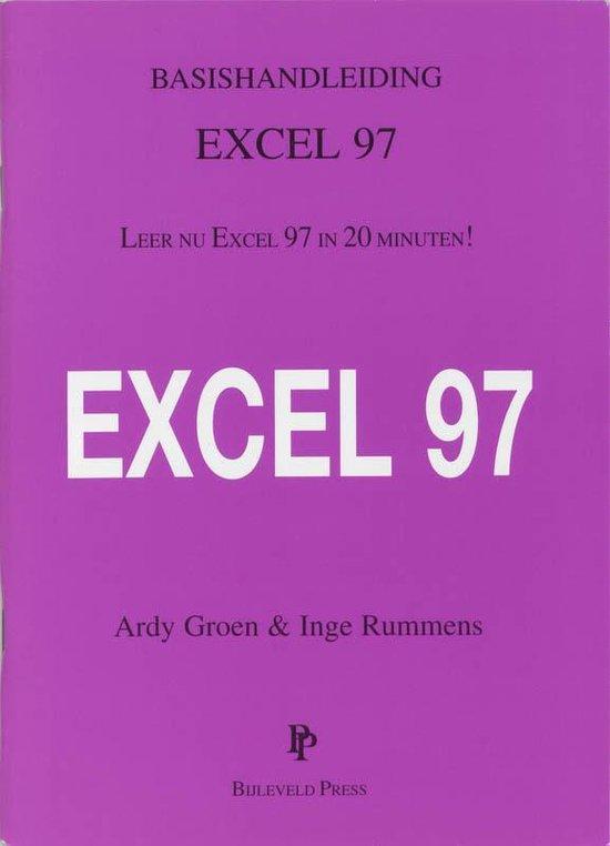 Basishandleiding Excel 97 - Ardy Groen |