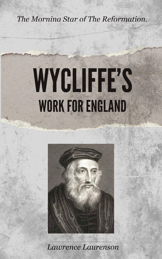 Wycliffe's Work for England
