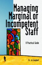Managing Marginal or Incompetent Staff